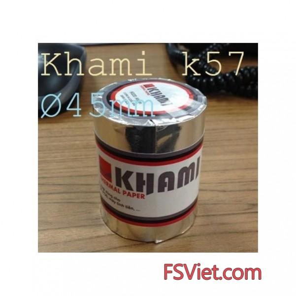 Giấy in nhiệt Khami k57 giá rẻ- Cung cấp giấy in hóa đơn nhiệt k57 Khami chính hãng